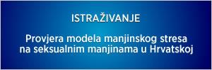 """Anketa: """"Provjera modela manjinskog stresa na seksualnim manjinama u Hrvatskoj"""""""