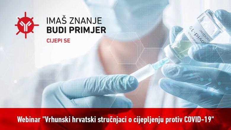 Webinar: Vrhunski hrvatski stručnjaci o cijepljenju protiv COVID-19